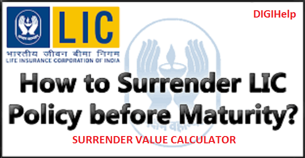 LIC Surrender Value Calculator - Know The Loan Eligibility
