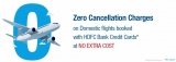 No Cancellation Charges on Air Ticket Booking Using HDFC Credit Cards