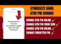How to Reset Syndicate Bank ATM PIN Via Mobile Banking ?