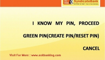 How To Create Syndicate Bank ATM Green PIN ?