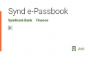 How To Use Syndicate Bank e-passbook For Android & iOS Devices ?