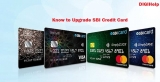 How To Upgrade SBI Credit Card ?