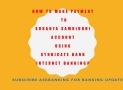 How To Transfer Money To Sukanya Samriddhi Account Using Syndicate Bank Internet Banking ?