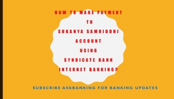 How To Transfer Money To Sukanya Samriddhi Account Using Syndicate Bank Internet Banking ?